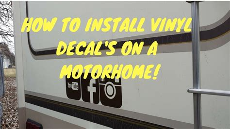 how to remove vinyl rv graphics and ghost letters how to install vinyl decals on motorhome time rv 59607