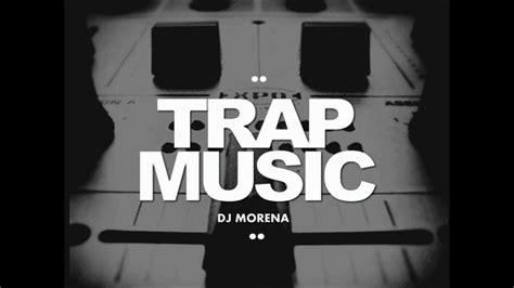 trap set music set trap music dj morena 2o14 youtube