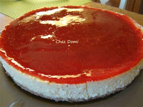 cheese cake 224 la vanille et aux fruits rouges domi vous ouvre sa porte