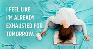 7 Ways to Motivate Yourself When You're Exhausted | Grammarly