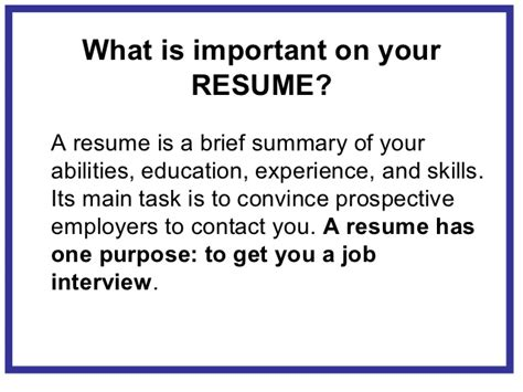 The Purpose Of A Resume Is To Convince by Creating A Marketable Resume