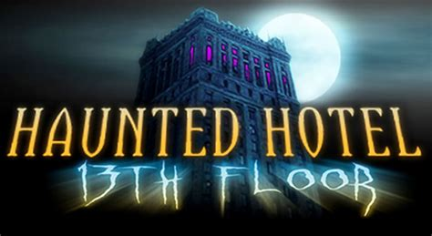 the haunted hotel 13th floor in huntington indiana