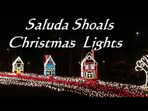 saluda shoals christmas lights columbia sc youtube
