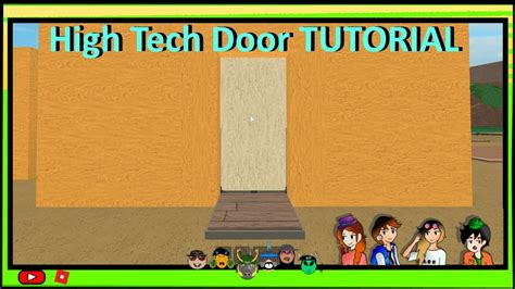roblox lumber tycoon  high tech door tutorial youtube