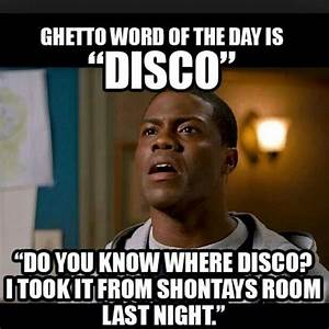 Ghetto Word For The Daylol Truths Quotes U0026 Funnies
