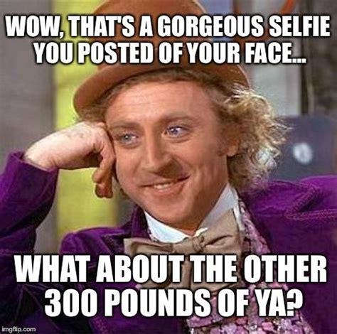 Fat Ugly Meme - best 25 fat memes ideas on pinterest lol meme costume and cinco de mayo meme