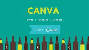 How To Use Canva App On Android  A Detailed Tutorial
