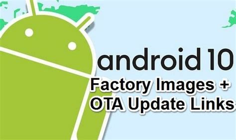 android  ota  factory images  links official