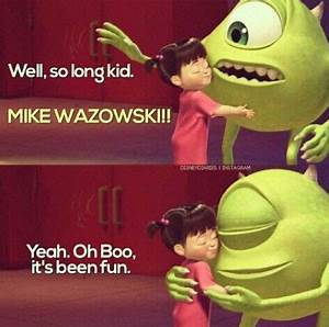 Monsters Inc. D... Disney Monsters University Quotes