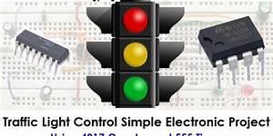 Traffic Light Control Electronic Project Using 4017  U0026 555 Timer