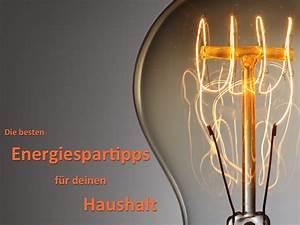 Energiesparen Im Haushalt : energiesparen im haushalt unsere tipps umzugcheckliste ~ Markanthonyermac.com Haus und Dekorationen