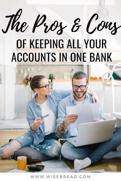 pros  cons  keeping   accounts   bank