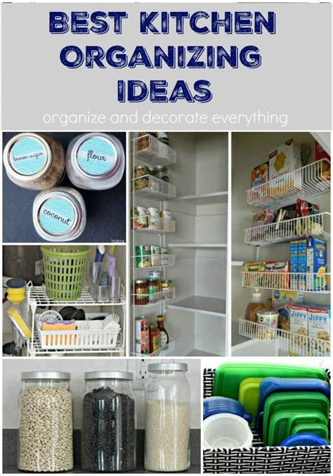 kitchen storage tips 10 of the best kitchen organizing ideas organize and 3190