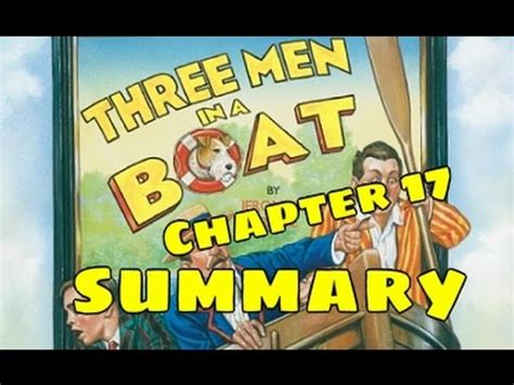 Three Men In A Boat Video In Hindi by Three Men In A Boat Novel Summary Chapter 17 Youtube