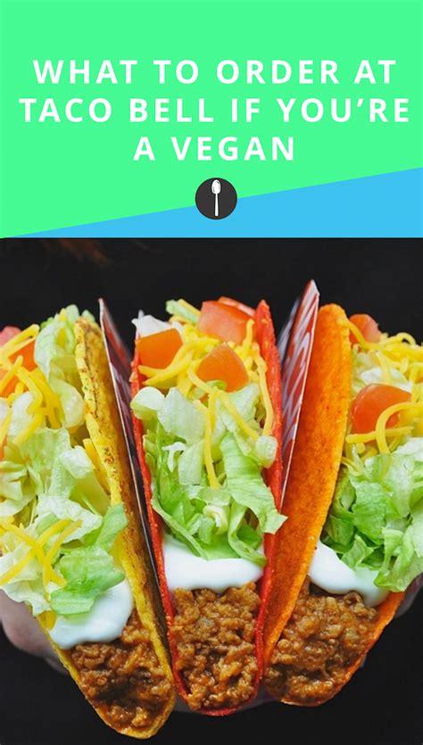 taco vegan bell spoonuniversity order options tacos
