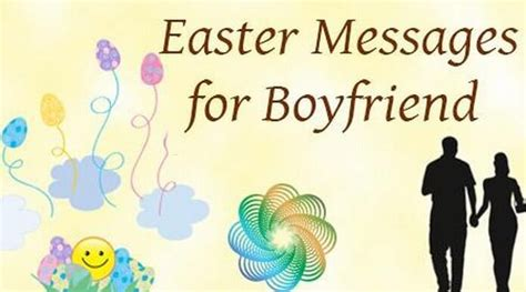 easter messages  boyfriend happy easter wishes messages