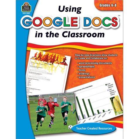Using Google Docs in the Classroom Grade 6-8   Teaching ...