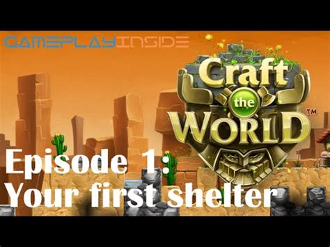 craft the world shelter craft the world tutorial episode 1 your shelter 4091