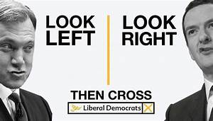 Look left, look right, then cross with the Liberal Democrats