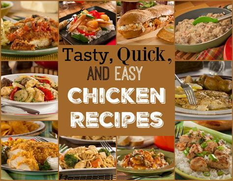easy meals with chicken 14 tasty quick easy chicken recipes mrfood com