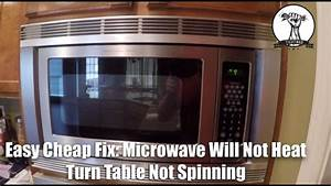 Easy Cheap Fix  Microwave Will Not Heat And Turntable Will