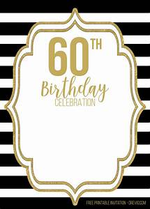 FREE Printable Black and Gold 60th Birthday Invitation ...