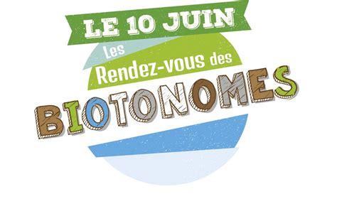 le rendez vous cahors l id 233 e sortie le rendez vous des biotonomes le 10 juin eco bretons