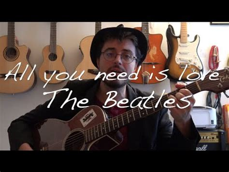 All you need is Love (The Beatles) - Guitare tutoriel ...