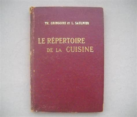 repertoire de la cuisine culinaire th gringoire l saulnier le répertoire de la cuisine 1969 catawiki