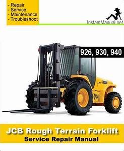 Jcb 926 930 940 Rough Terrain Forklift Service Repair