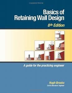 Hba publications inc basics of retaining wall design