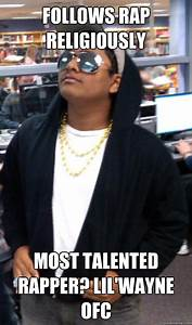 Follows Rap Religiously Most Talented Rapper? Lil'Wayne ...