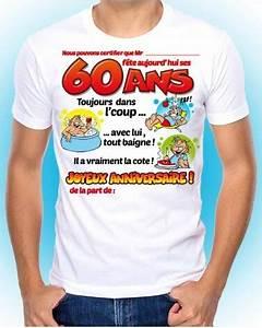 Cadeau Homme 60 Ans : tee shirt anniversaire 60 ans homme id e cadeau tralala ~ Teatrodelosmanantiales.com Idées de Décoration