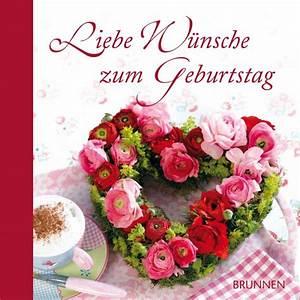 Schöne Bilder Geburtstag : liebe w nsche zum geburtstag irmtraut fr se schreer brunnen verlag gmbh ~ Eleganceandgraceweddings.com Haus und Dekorationen