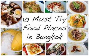 10 Must Try Amazing Food Places in Bangkok While Shopping