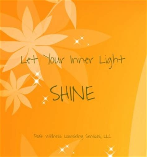 Your Inner Light by Inner Light Shine Quotes Quotesgram