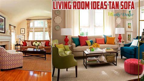 tan sofa decorating ideas tan couch living room ideas