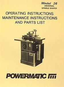Powermatic 26 Shaper Instructions  U0026 Part Owner U0026 39 S Manual