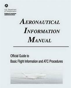 Aeronautical Information Manual  Official Guide To Basic