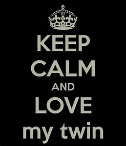 My Twin Sister ... Twin Sister Cute Quotes