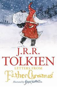 letters from father christmas by jrr tolkien With letters from father christmas hardcover