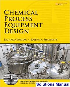 Solutions Manual For Chemical Process Equipment Design 1st