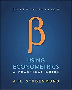 Using Econometrics  A Practical Guide 7th Edition  Isbn