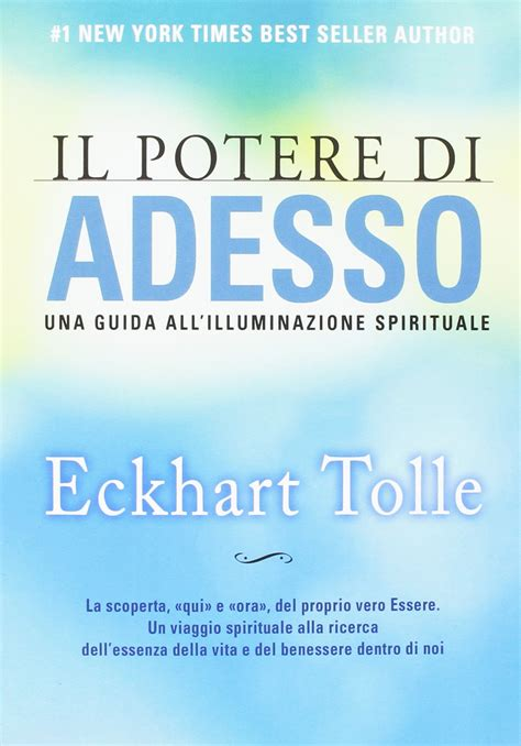 illuminazione spirituale il potere di adesso una guida all illuminazione