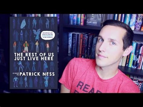 The Rest Of Us Just Live Here By Patrick Ness Youtube
