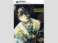 ACRATH UNODC Trafficking In Persons Report 2016 ACRATH
