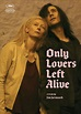 [Cannes Review] Only Lovers Left Alive