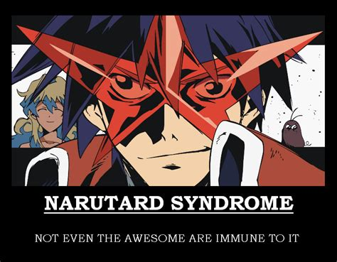 Narutard Syndrome  Ttgl By Earthalchemyst On Deviantart