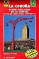 PLANO CALLEJERO DE LA CORUÑA [MATERIAL CARTOGRAFICO] | VV ...