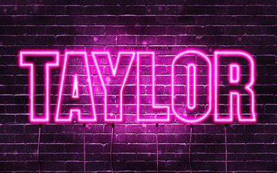 wallpapers taylor  wallpapers  names